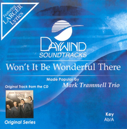 Won't It Be Wonderful There, Accompaniment CD   -     By: Mark Trammell Trio