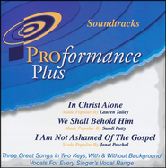 In Christ Alone/We Shall Behold Him/I Am Not Ashamed Of the Gospel  -     By: Lauren Talley, Sandi Patty, Janet Paschal