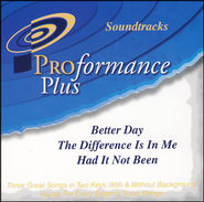Better Day/The Difference Is In Me/Had It Not Been   -     By: Gaither Vocal Band