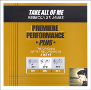 Take All of Me, Accompaniment CD   -     By: Rebecca St. James