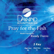 Pray for the Fish, Accompaniment CD   -     By: Randy Travis