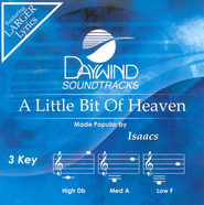 A Little Bit Of Heaven, Accompaniment CD   -     By: The Isaacs