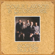 Gospel Parade CD   -              By: Doyle Lawson & Quicksilver