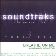 Breathe On Me, Accompaniment CD   -     By: Sandi Patty