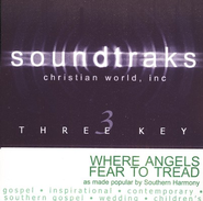 Where Angels Fear To Tread, Accompaniment CD   -     By: Southern Harmony