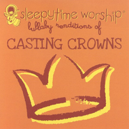 Lullaby Renditions of Casting Crowns CD   -
