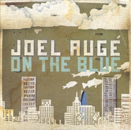 On The Blue CD   -     By: Joel Auge
