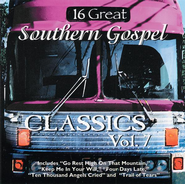 16 Great Southern Gospel Classics, Volume 7 CD   -
