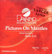 Pictures on Mantles, Accompaniment CD   -     By: Russ Lee