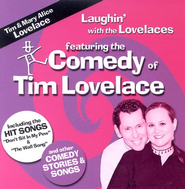 Laughin' with the Lovelaces CD   -     By: Tim Lovelace, Mary Alice Lovelace