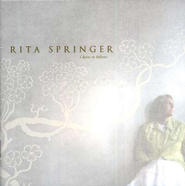 I Have to Believe, Compact Disc [CD]   -     By: Rita Springer