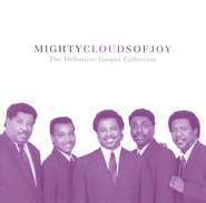Mighty Clouds of Joy: The Definitive Gospel Collection CD   -     By: The Mighty Clouds of Joy