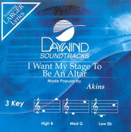 I Want My Stage To Be An Altar, Accompaniment CD   -     By: The Akins