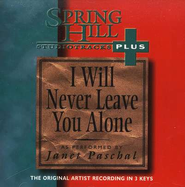 I Will Never Leave You Alone, Accompaniment CD   -     By: Janet Paschal