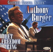 Let Freedom Ring CD   -     By: Anthony Burger