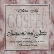 This Is Gospel: Inspirational Jazz CD   -