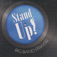 Stand Up! Big Band Praise   -