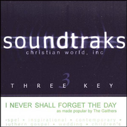 I Never Shall Forget The Day, Accompaniment CD   -     By: The Gaithers