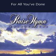 For All You've Done, Accompaniment CD   -     By: Point of Grace