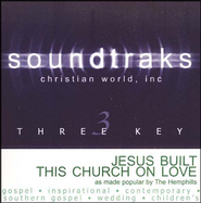 Jesus Built This Church On Love, Accompaniment CD   -     By: The Hemphills