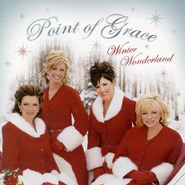 Winter Wonderland CD  -              By: Point of Grace