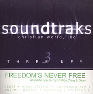 Freedom's Never Free, Accompaniment CD   -     By: Phillips Craig & Dean
