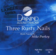 Three Rusty Nails, Accompaniment CD   -     By: Mike Purkey