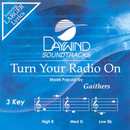 Turn Your Radio On, Accompaniment CD   -     By: The Gaithers