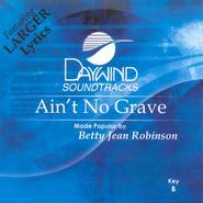 Ain't No Grave, Accompaniment CD   -              By: B.J. Robison