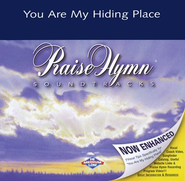 You Are My Hiding Place, Accompaniment CD   -     By: Selah