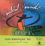 You Brought Me, Accompaniment CD   -     By: Marvin Sapp