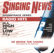 He Broke The Chains, Accompaniment CD   -     By: The Inspirations