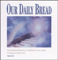 Our Daily Bread, Volume 10: Hymns of Heaven CD   -