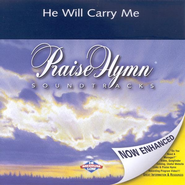 He Will Carry Me, Accompaniment CD   -     By: Mark Schultz