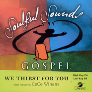 We Thirst For You, Accompaniment CD   -     By: CeCe Winans