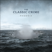 Phoenix   -              By: The Classic Crime
