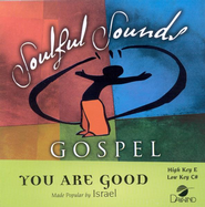 You Are Good, Accompaniment CD   -              By: Israel & New Breed