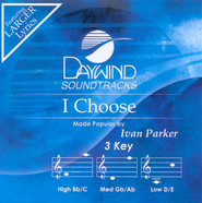 I Choose, Accompaniment CD   -     By: Ivan Parker