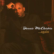 Donnie McClurkin... Again  [Music Download] -              By: Donnie McClurkin