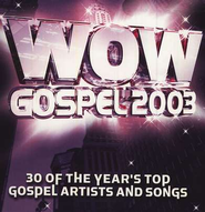 WOW Gospel 2003 CD   -     By: WOW Series