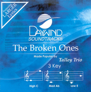 The Broken Ones, Accompaniment CD   -              By: The Talley Trio