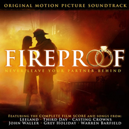Fireproof, Original Motion Picture Soundtrack CD   -     By: Various Artists