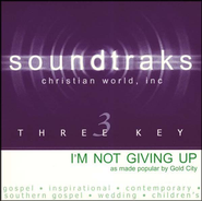 I'm Not Giving Up, Accompaniment CD   -     By: Gold City Quartet