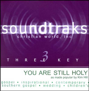 You Are Still Holy, Accompaniment CD   -     By: Kim Hill