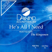 He's All I Need, Accompaniment CD   -              By: The Kingsmen