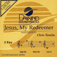 Jesus, My Redeemer   -     By: Chris Tomlin