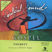 Thirsty, Accompaniment CD   -     By: Marvin Sapp