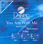 You Are With Me, Accompaniment CD   -     By: The McKameys