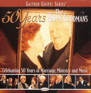 Won't It Be Wonderful There (50 Years of The Happy Goodmans Version)  [Music Download] -     By: The Happy Goodmans