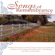 Songs of Remembrance, Volume 2 CD   -